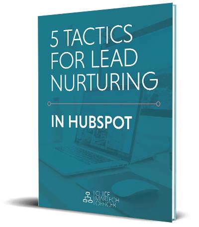 5 TACTICS FOR LEAD NURTURING IN HUBSPOT